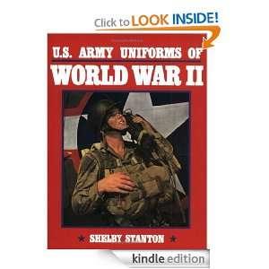 Army Uniforms of World War II Shelby L. Stanton