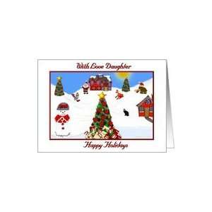 Christmas Card / With Love Daughter Happy Holidays Card