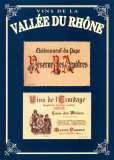 Vins de la Vallee du Rhone I Poster