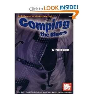 Mel Bay Comping the Blues (9780786613632) Frank Vignola Books