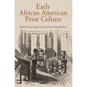 Early African American Print Culture, Cohen, Lara Langer