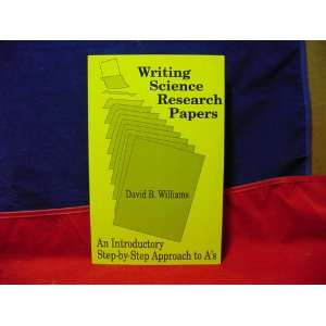 Writing Science Research Papers: An Introductory Step by