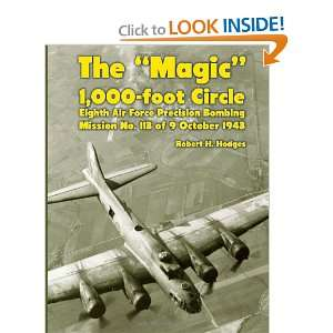 The Magic 1,000 foot Circle Eighth Air Force Precision