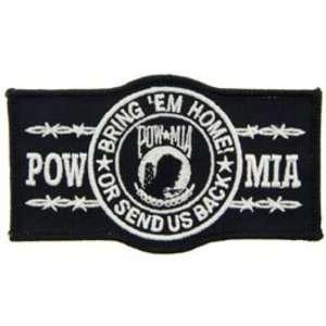 POW MIA Bring Em Home Or Send Us Back Patch Black & White