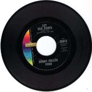 Another Sad and Lonely Night / Let Her Dance: Bobby Fuller Four: Music
