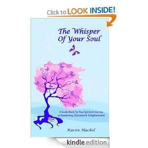 The Whisper Of Your Soul: Karen Hackel:  Kindle Store