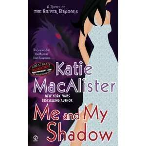 and My Shadow (Silver Dragons, Book 3) [Mass Market Paperback] Books