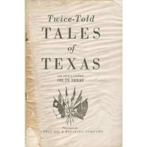 wice old ales of exas Humble Oil Co. Books
