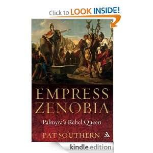 Empress Zenobia Palmyras Rebel Queen Pat Southern
