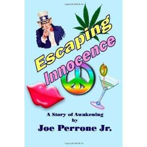 Innocence A Story Of Awakening [Paperback] Joe Perrone Jr. Books