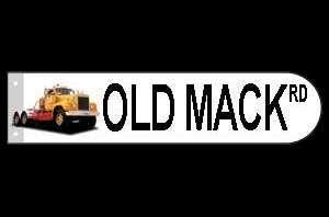 MACK TRUCK B SERIES METAL STREET/ROAD SOUVENIR SIGN