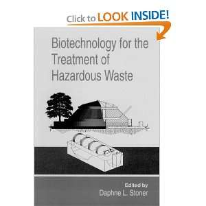 Treatment of Hazardous Waste (9780873716130): Daphne L. Stoner: Books