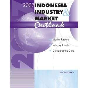 2007 Indonesia Industry & Market Outlook report: Barnes