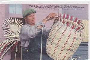 Cherokee Indian Basket Maker vintage SMoky Mts Postcard