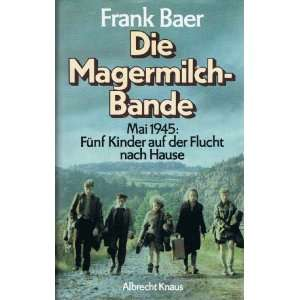 Fünf Kinder auf der Flucht nach Hause  Frank Baer Bücher