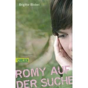 Romy auf der Suche  Brigitte Blobel Bücher