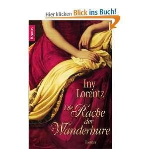 Die Rache der Wanderhure: Roman: .de: Iny Lorentz: Bücher
