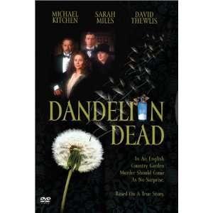 Dandelion Dead: Michael Kitchen, Sarah Miles, David