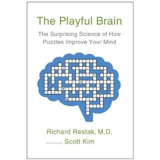 Improve Your Mind by M.D., Richard Restak and Scott Kim (Dec 30, 2010