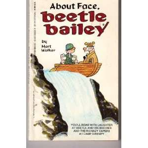 Beetle Bailey. About Face (9780441052561) MORT WALKER Books