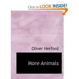 Animals (Large Print Edition) (9780554561660): Oliver Herford: Books