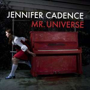 Mr. Universe Jennifer Cadence Music