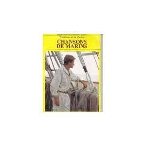 Les chansons de marins traditions de la marine