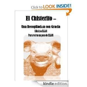 El Chisterito   Una Recopilacion con Gracia Edicion Ellas (Spanish