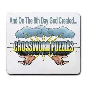 On The 8th Day God Created CROSSWORD PUZZLES Mousepad