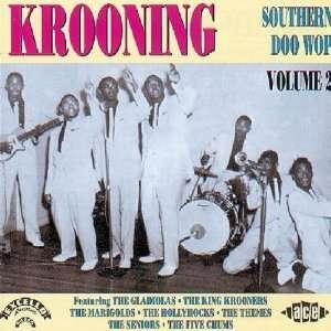 Krooning Southern Doo Wop, Vol. 2 Krooning Southern Doo Wop Music