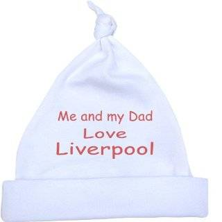 Me and my Dad Love Liverpool Baby White Knotted Hat Newborn  12 months