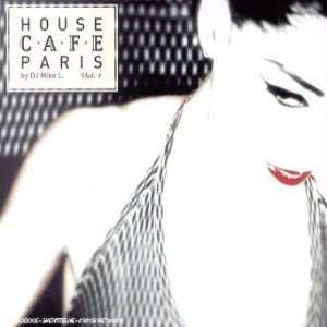House Cafe Paris: Music