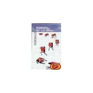 Historia de un libro (Alfaguara Serie roja) (Spanish