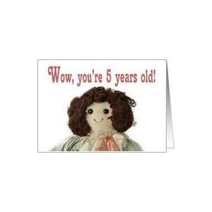 Rag Doll, Happy Birthday 5 years Old Card Toys & Games