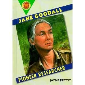 Jane Goodall Pioneer Researcher (Book Report Biographies
