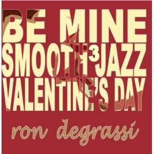 Be Mine, Smooth Jazz Valentines Day vol. 3 Music