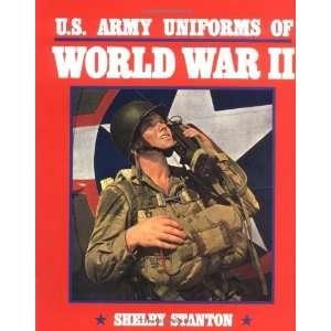U.S. Army Uniforms of World War II [Paperback] Capt