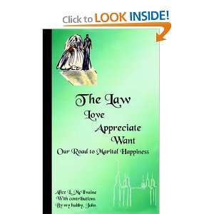 The Law: Our Road to Marital Happiness (9781418401900