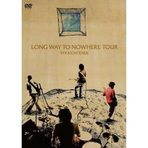 Straightener   Long Way To Nowhere Tour (2DVDS) [Japan DVD