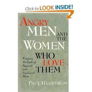 Angry Men and the Women Who Love Them: Breaking the Cycle