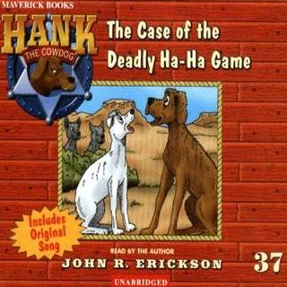 The Case of the Missing Bird Dog (Hank the Cowdog