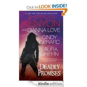 Deadly Promises: Sherrilyn Kenyon, Cindy Gerard, Dianna Love, Laura