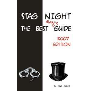 Stag Night The Best Mans Guide 2007 Edition (9781904312239