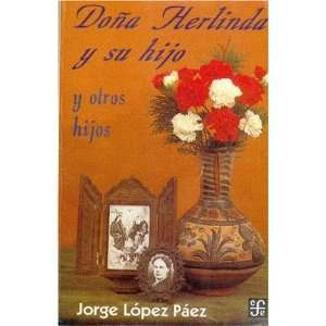 Doña Herlinda y su hijo y otros hijos (Coleccion Popular