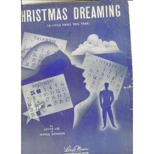 SHEET MUSIC. CHRISTMAS DREAMING [A Little Early This Year] By Lee and