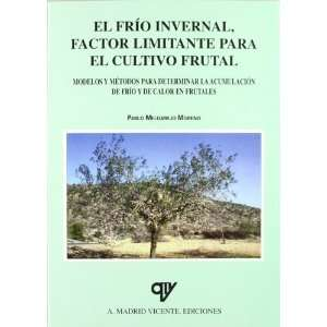 metodos para determinar la acumulacion de frio y de calor en frutales