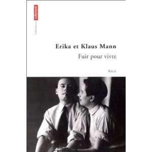 Fuir pour vivre (9782862607276) Erika Mann, Klaus Mann