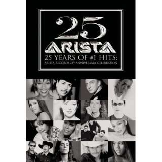 25 Years of #1 Hits   Arista Records 25th Anniversary