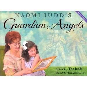 Naomi Judds Guardian Angels (9780060272081): Naomi Judd
