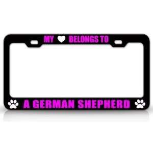 MY HEART BELONGS TO A GERMAN SHEPHERD Dog Pet Steel Metal Auto License